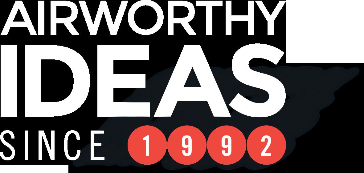 Airworthy Ideas Since 1992