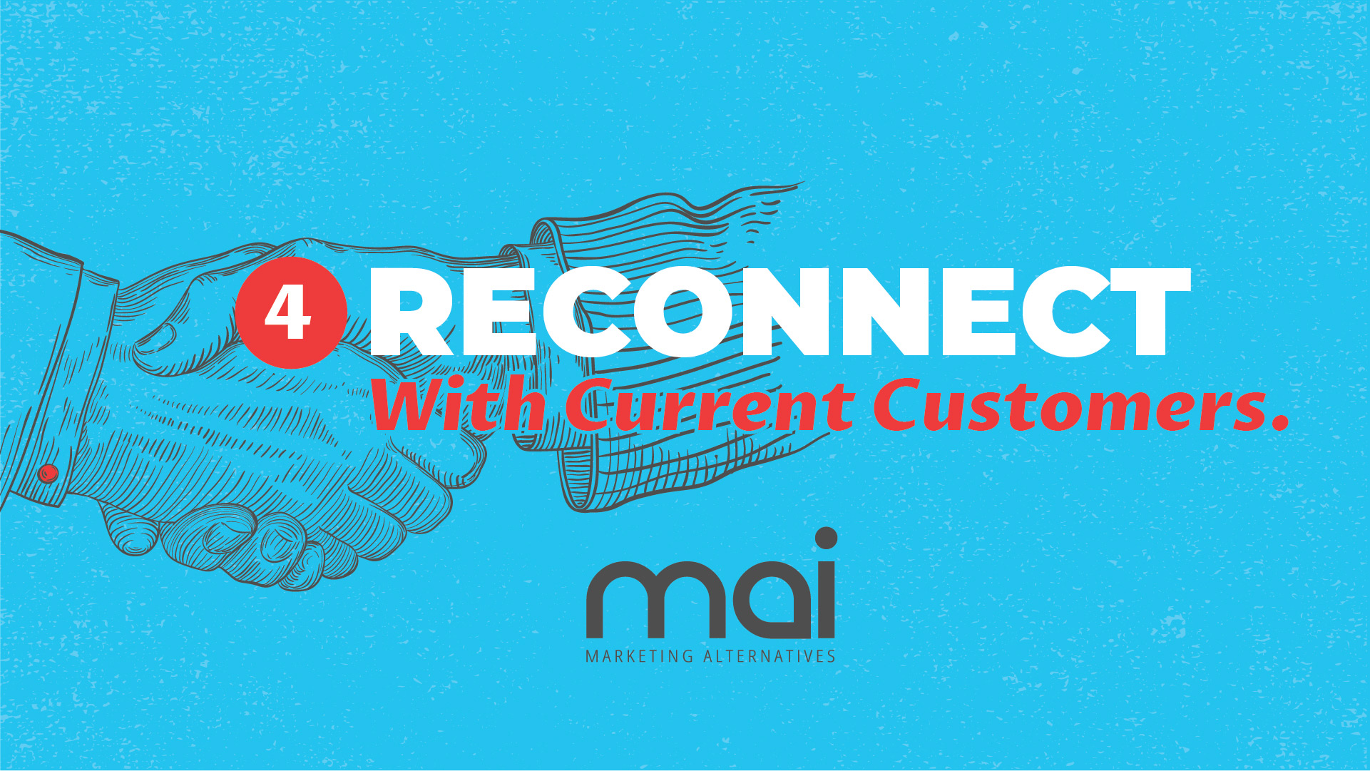 Reconnect With Current Customers